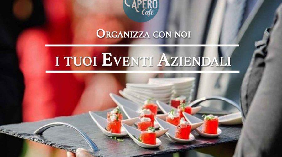 Organizza il tuo evento aziendale con Aperò